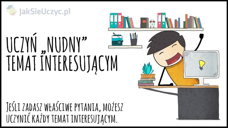 """Uczyń """"nudny"""" temat interesującym"""